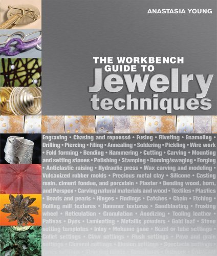 Anastasia Young The Workbench Guide To Jewelry Techniques