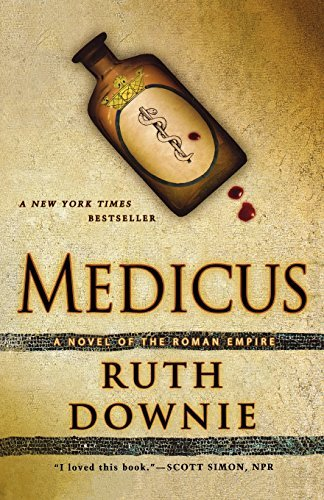 Ruth Downie Medicus A Novel Of The Roman Empire