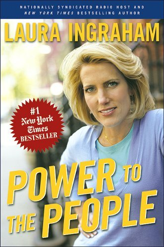 Laura Ingraham Power To The People