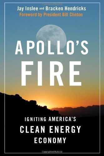 Jay Inslee Apollo's Fire Igniting America's Clean Energy Economy