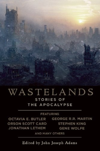 John Joseph Adams Wastelands Stories Of The Apocalypse