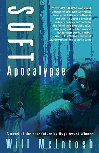 Will Mcintosh Soft Apocalypse