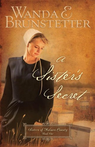 Wanda E. Brunstetter A Sister's Secret
