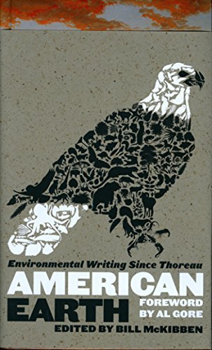 Bill Mckibben American Earth Environmental Writing Since Thoreau