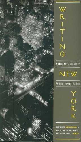 Phillip Lopate Writing New York A Literary Anthology 0010 Edition;anniversary