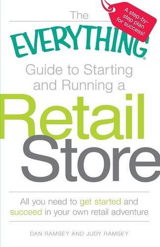 Dan Ramsey The Everything Guide To Starting And Running A Ret All You Need To Get Started And Succeed In Your O