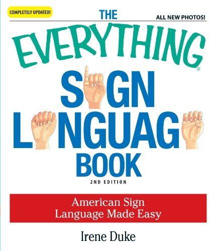 Irene Duke Everything Sign Language Book The American Sign Language Made Easy 0002 Edition;updated