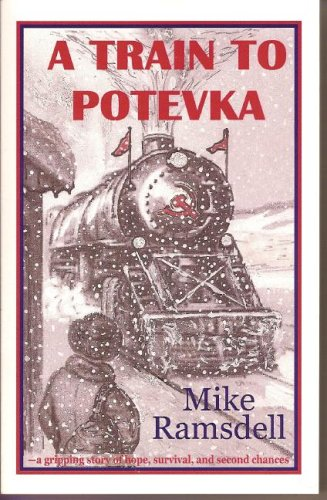 Mike Ramsdell A Train To Potevka