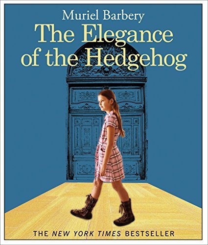 Muriel Barbery The Elegance Of The Hedgehog