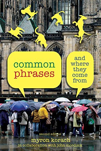 Myron Korach Common Phrases And Where They Come From 0002 Edition;