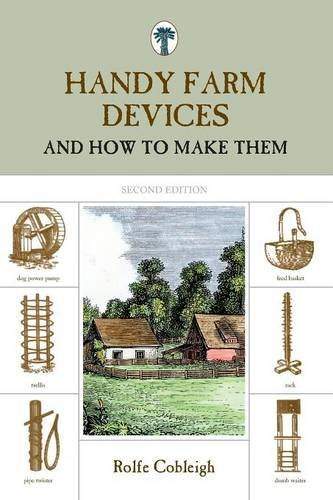Rolfe Cobleigh Handy Farm Devices And How To Make Them 0002 Edition;