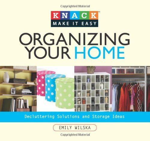 Emily Wilska Organizing Your Home Decluttering Solutions And Storage Ideas