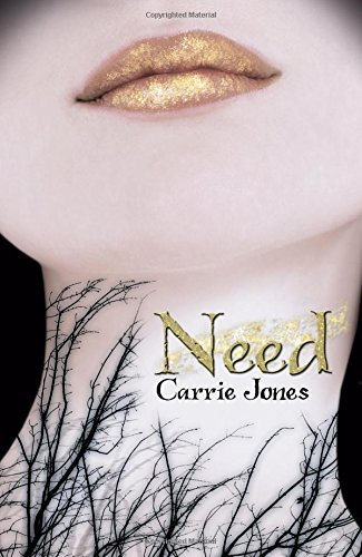 Carrie Jones Need