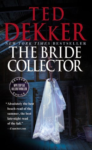 Ted Dekker The Bride Collector