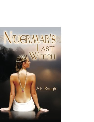 A E Rought Nuermar's Last Witch