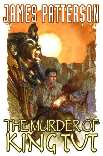 James Patterson The Murder Of King Tut