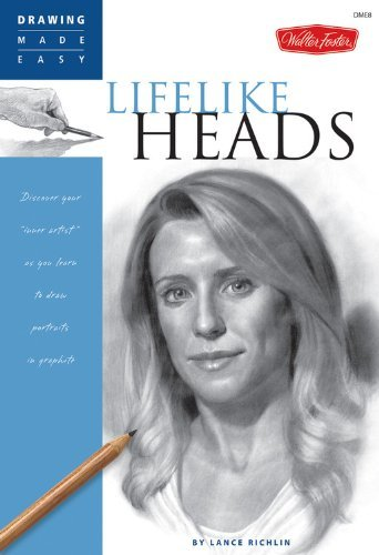 "Lance Richlin Lifelike Heads Discover Your ""inner Artist"" As You Learn To Draw"