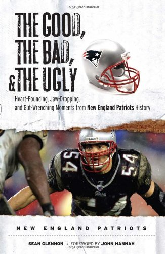 Sean Glennon Good The Bad & The Ugly New England Patriots