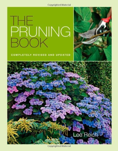 Lee Reich Pruning Book Completely Revised And Updated 0002 Edition;revised Update