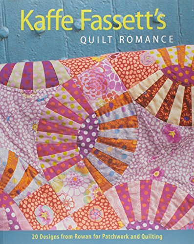 Kaffe Fassett Kaffe Fassett's Quilt Romance 20 Designs From Rowan For Patchwork And Quilting