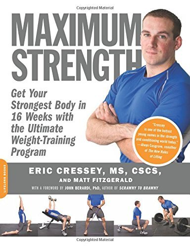 Eric Cressey Maximum Strength Get Your Strongest Body In 16 Weeks With The Ulti