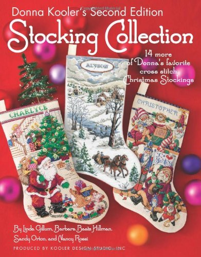 Linda Gillum Donna Kooler's Stocking Collection 14 More Of Donna's Favorite Cross Stitch Christma 0002 Edition;