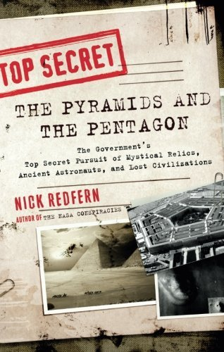 Nick Redfern The Pyramids And The Pentagon The Government's Top Secret Pursuit Of Mystical R
