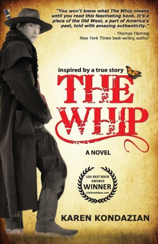 Karen Kondazian The Whip A Novel Inspired By The Story Of Charley Parkhurs