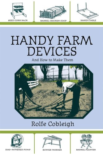Rolfe Cobleigh Handy Farm Devices And How To Make Them