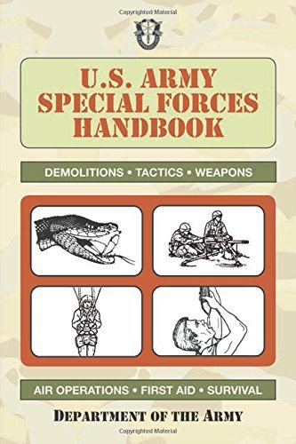 Department Of The U S Army U.S. Army Special Forces Handbook