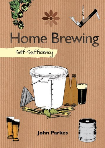 John Parkes Home Brewing Self Sufficiency