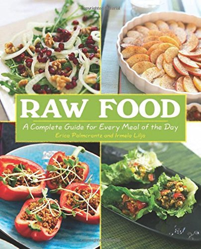 Erica Palmcrantz Aziz Raw Food A Complete Guide For Every Meal Of The Day