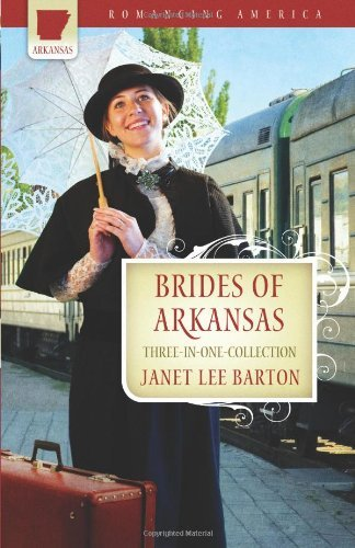 Janet L. Barton Brides Of Arkansas