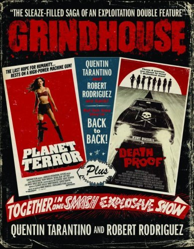 Quentin Tarantino Grindhouse The Sleaze Filled Saga Of An Explitation Double F