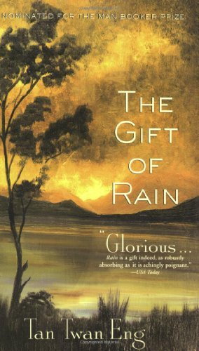 Tan Twan Eng The Gift Of Rain