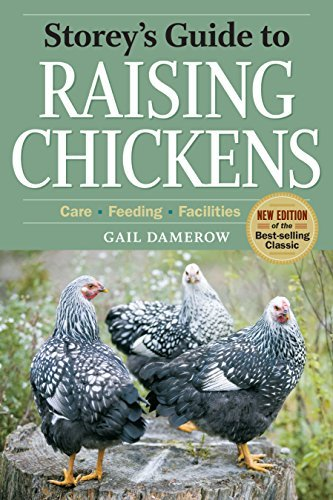 Gail Damerow Storey's Guide To Raising Chickens Care Feeding Facilities 0 Edition;