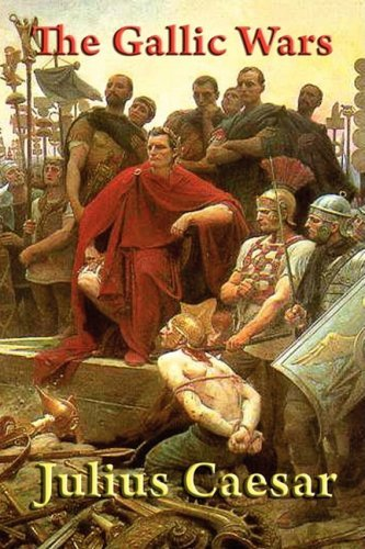 Julius Caesar The Gallic Wars