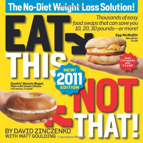 David Zinczenko Eat This Not That! The No Diet Weight Loss Solution 2011 Updated