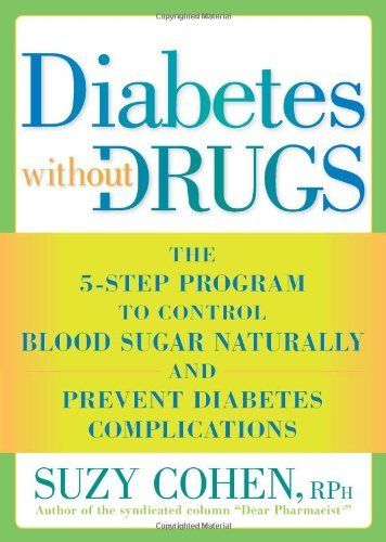 Suzy Cohen Diabetes Without Drugs The 5 Step Program To Control Blood Sugar Natural