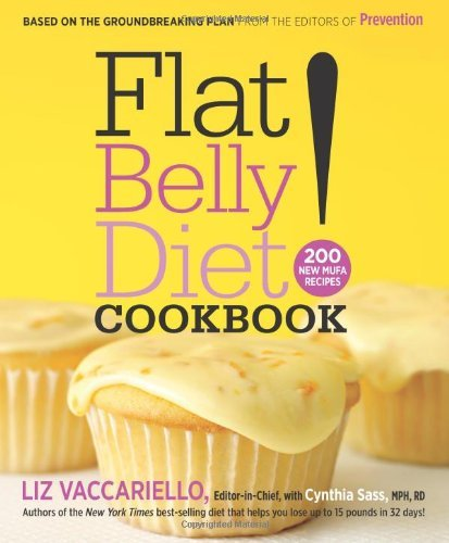 Liz Vaccariello Flat Belly Diet! Cookbook 200 New Mufa Recipes