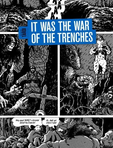 Jacques Tardi It Was The War Of The Trenches
