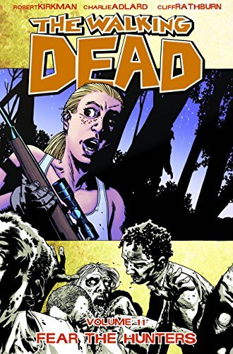 Robert Kirkman Walking Dead Vol. 11 Fear The Hunters