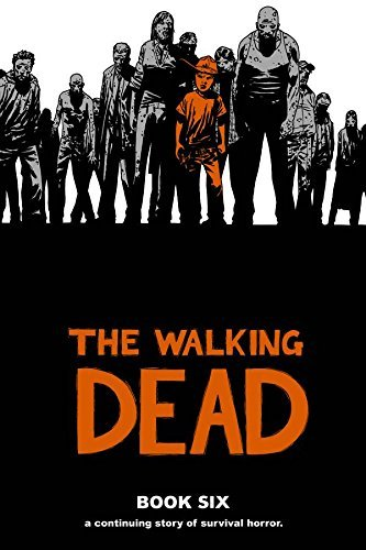 Kirkman Robert Walking Dead Book Six The