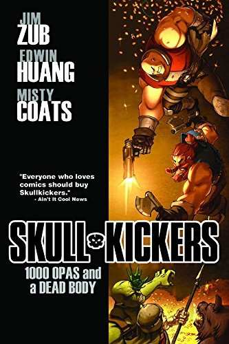Jim Zubkavich Skullkickers Volume 1 1000 Opas And A Dead Body Tp