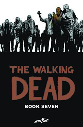Kirkman Robert Walking Dead Book 7 The