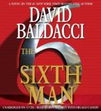 David Baldacci Sixth Man The Abridged