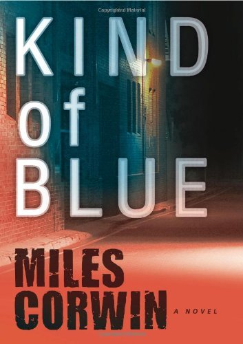 Miles Corwin Kind Of Blue
