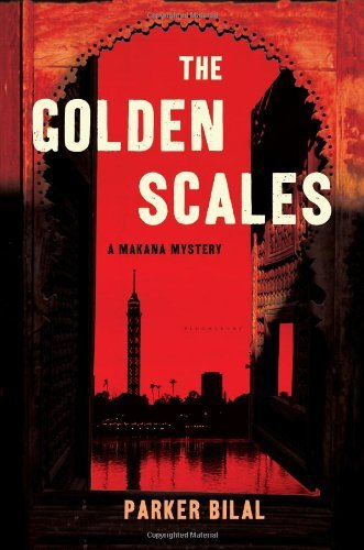 Parker Bilal The Golden Scales A Makana Mystery