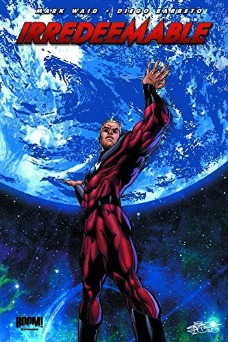 Mark Waid Irredeemable