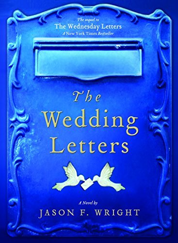 Jason F. Wright The Wedding Letters